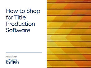 How to Shop for title and escrow software